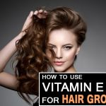 Vitamin E Oil For Hair Growth – How To Use It The Right Way?