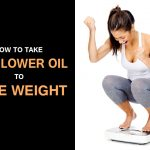 How to Take Safflower Oil to Lose Weight Quickly