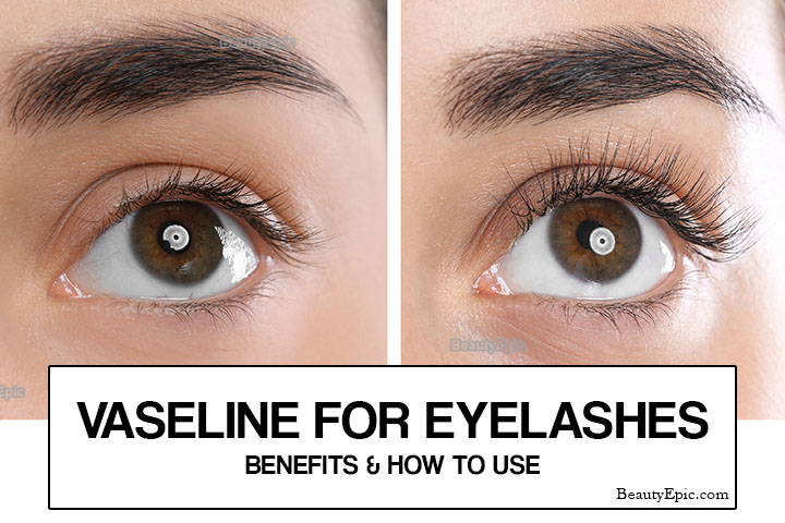 Vaseline for Eyelashes Growth: Benefits & How to Use