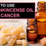 How to Use Frankincense Oil for Cancer Prevention