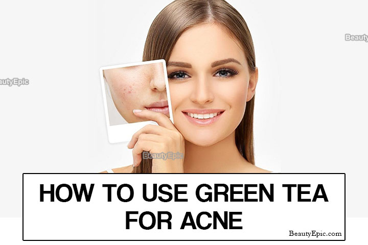 How To Use Green Tea For Acne?