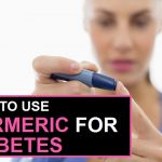 How To Use Turmeric For Diabetes?