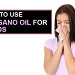 How to Use Oregano Oil for Colds?