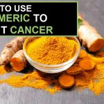 How to Use Turmeric to Fight Cancer?