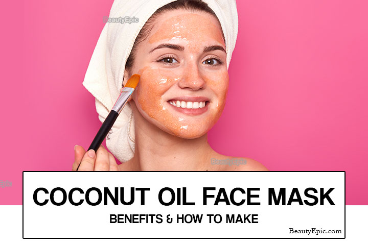 Homemade Coconut oil Face Mask: Benefits and Recipes