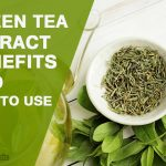 Green Tea Extract: Treating Depression & Promotes Weight Loss