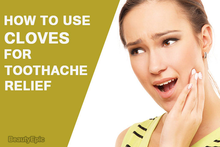 How to Use Cloves for Toothache Relief?