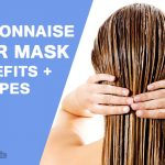 Mayonnaise Hair Mask: Benefits + Top 8 Hair Mask Recipes