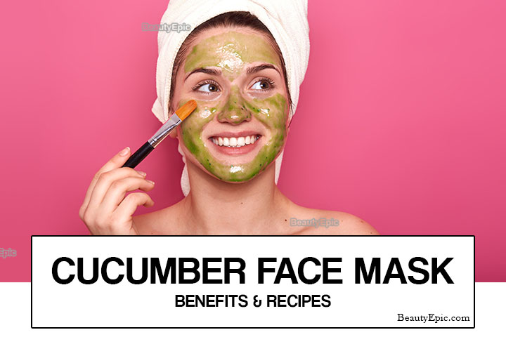 10 Best Homemade Cucumber Face Mask Recipes