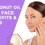 Coconut Oil for Face: 7 Surprising Benefits and Uses