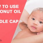 How to Use Coconut oil for Cradle Cap Treatment?
