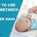 How to Use Cornstarch for Diaper Rash?