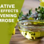 Evening Primrose Oil Side Effects You Need To Know!