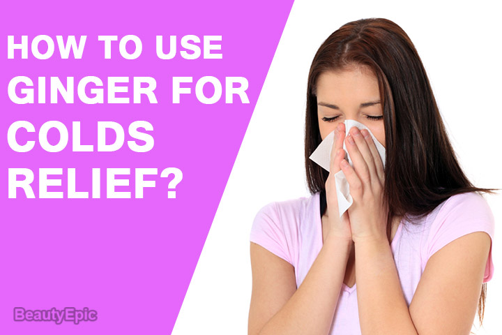Is Ginger good for colds?