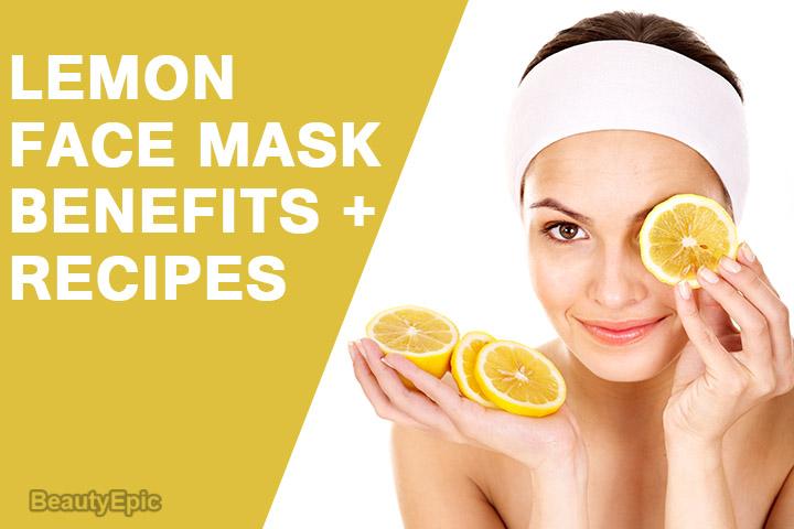 Lemon Face Mask: Benefits + 7 Best Face Mask Recipes