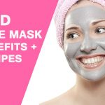 Mud Face Mask: Benefits and 5 Best Face Mask Recipes