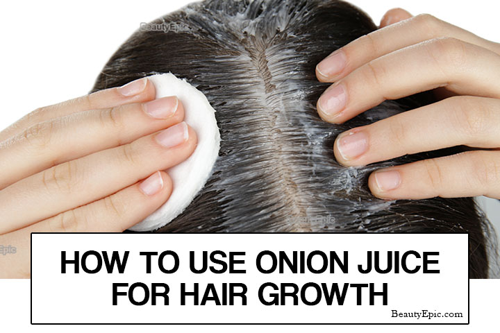 How to Use Onion Juice for Hair Growth?