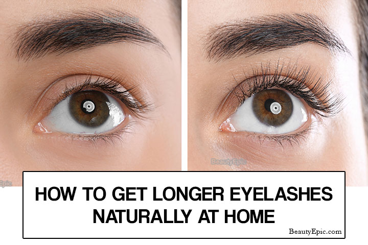How to Get Longer Eyelashes Naturally at Home?
