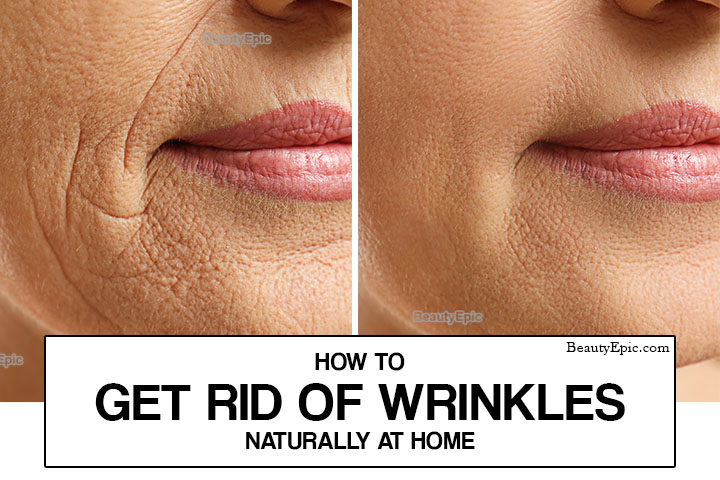 How to Get Rid of Wrinkles Naturally at Home?