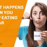 What Happens When You Stop Eating Sugar?