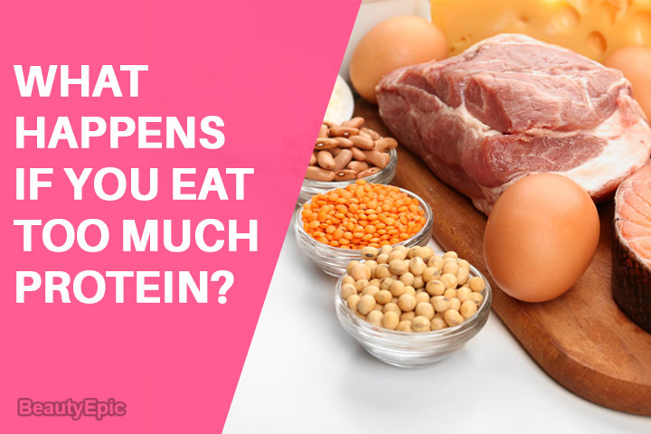 What Happens If You Eat Too Much Protein?