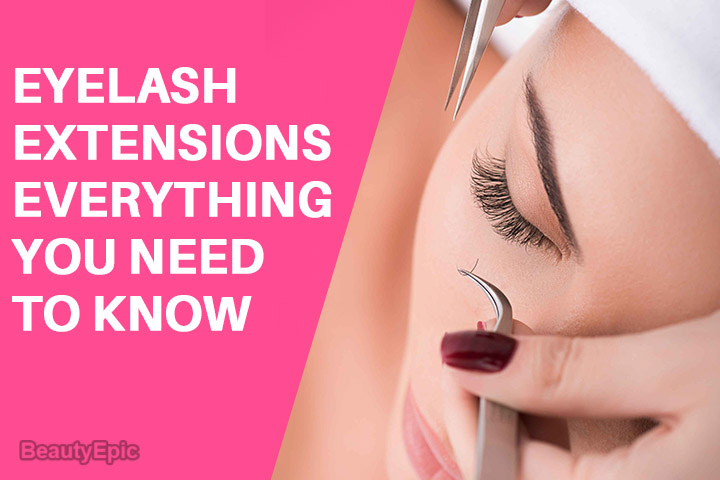 Eyelash Extensions: Everything You Need To Know About in 15 Steps