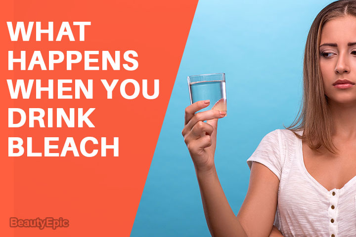 What Happens When You Drink Bleach?