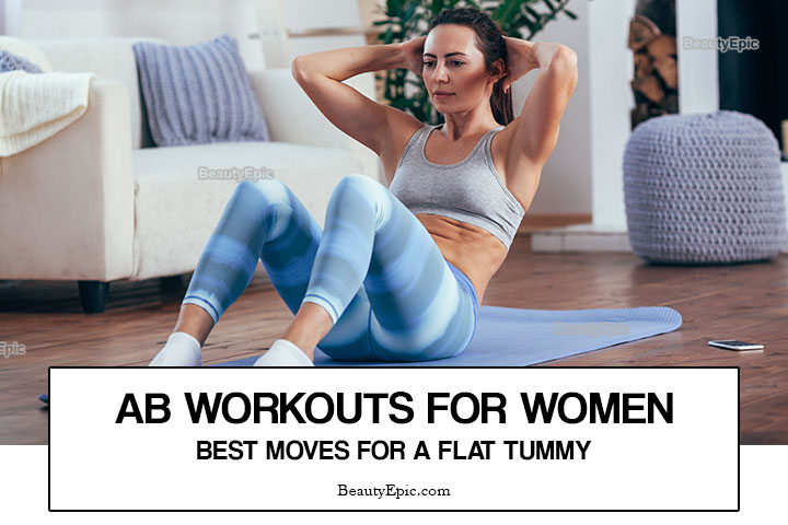 Ab Workouts for Women – 10 Best Moves for Flat Tummy