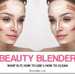Beauty Blender: What is it, How to Clean and How to Use?