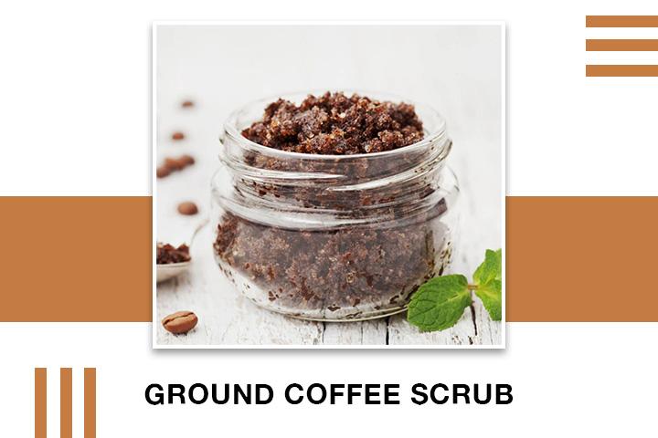 Ground Coffee Scrub for Skin Tightening