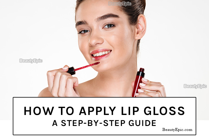 How to Apply Lip Gloss: A Step-by-Step Guide