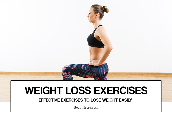 Weight Loss Exercises – 15 Effective Exercises to Lose Weight Easily