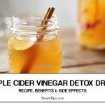 Apple Cider Vinegar Detox Drink – Benefits and Side Effects