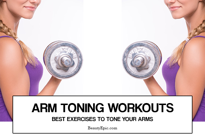 6 Best Exercises to Tone Your Arms