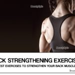 5 Best Exercises to Strengthen Your Back Muscles