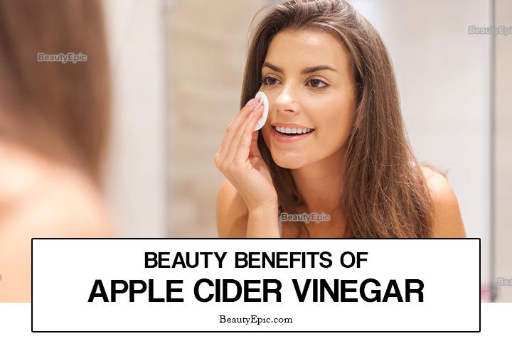 6 Amazing Beauty Benefits of Apple Cider Vinegar