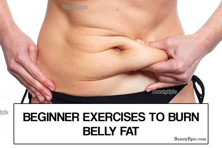 6 Best Beginner Exercises to Burn Belly Fat