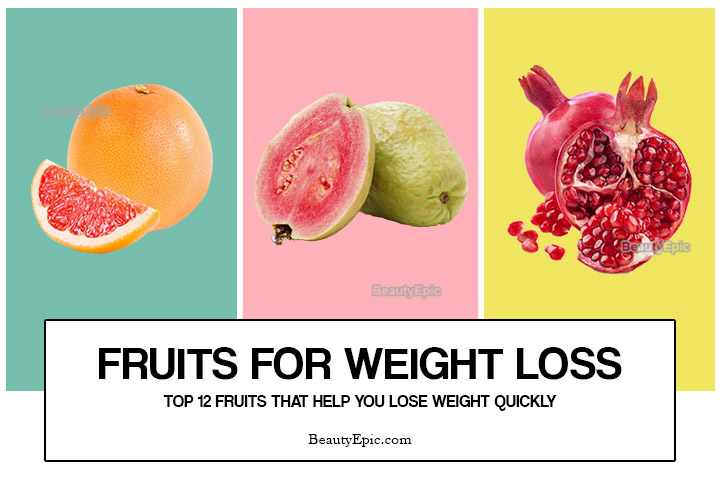 Fruits for Weight Loss – Top 12 Fruits To Eat To Lose Weight Quickly