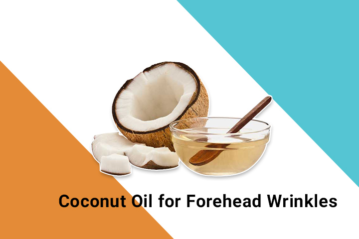 coconut oil for forehead wrinkles