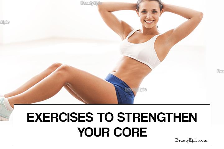 8 Easy Exеrсіѕеѕ tо Strengthen Your Cоrе