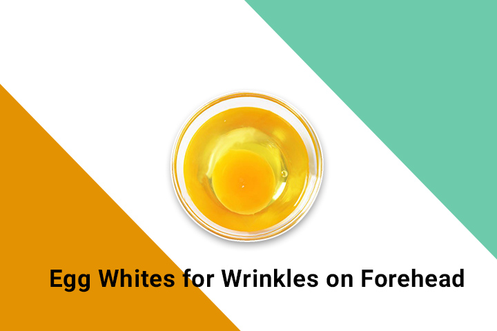 egg white for forehead wrinkles