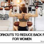 Back Fat Exercises – 8 Best Workouts To Reduce Back Fat For Women
