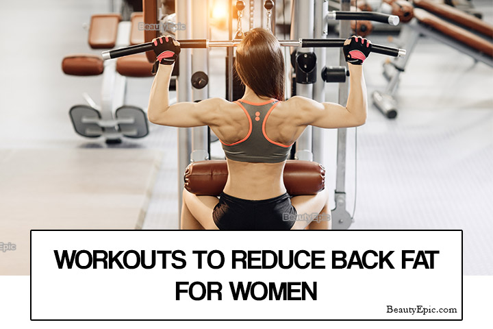 Back Fat Exercises 8 Best Workouts To Reduce Back Fat For Women
