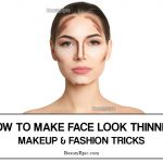 How to Make Your Face Look Thinner – Makeup and Fashion Tricks