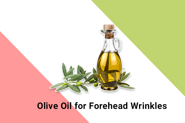 olive oil for forehead wrinkles