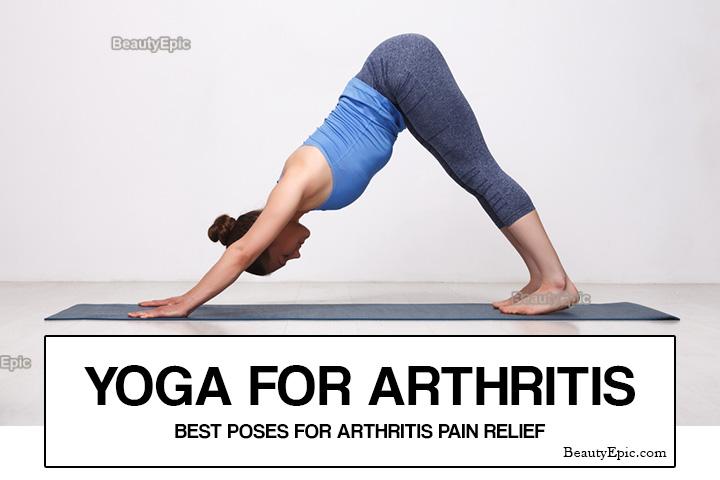 Yoga for Arthritis – 9 Best Yoga Poses for Arthritis Relief