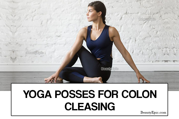 7 Best Yoga Poses for Colon Cleansing