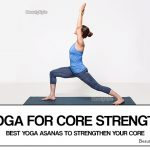 Top 6 Yoga Poses for Strong Core