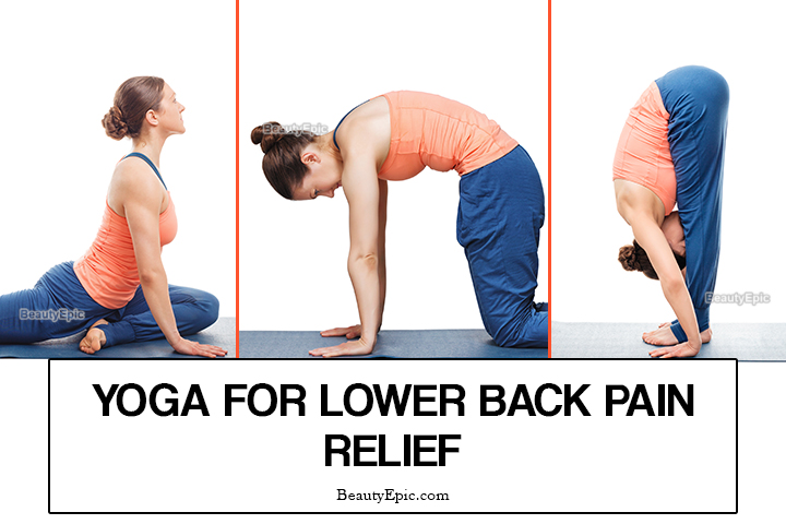 7 Best Yoga Poses for Lower Back Pain Relief