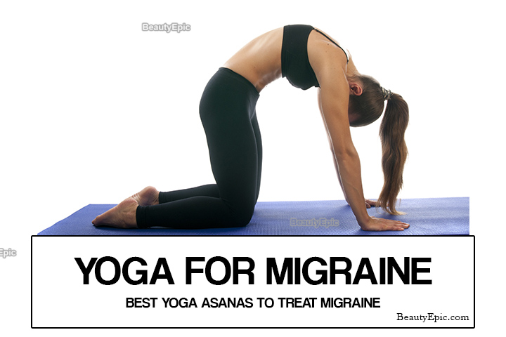 Yoga for Migraine: 5 Best Yoga Asanas to Treat Migraine